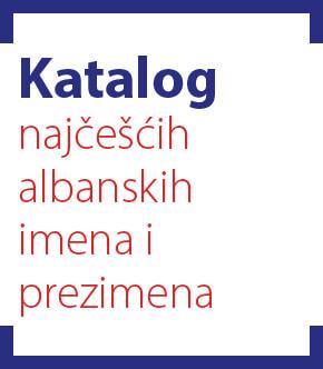 Katalog najcescih Albanskih imena i prezimena